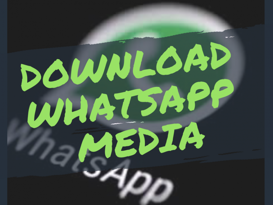 save Whatsapp status image Video