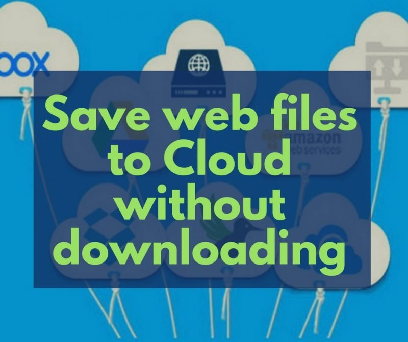 How to save web files from URL to cloud storage without downloading