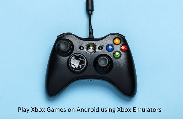 Best Xbox emulators for Android